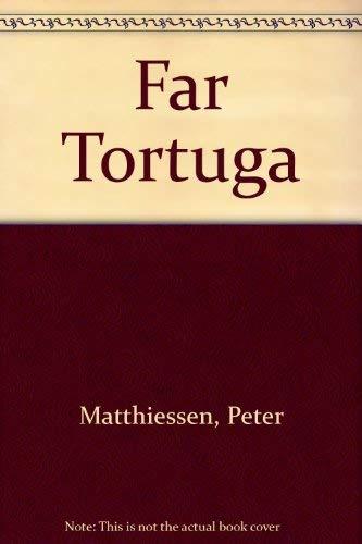 9780553208474: Far Tortuga