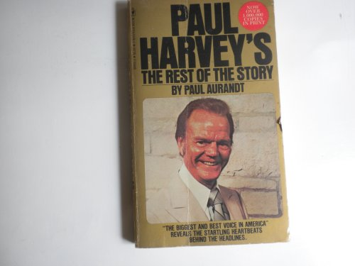 9780553208931: Paul Harvey's the Rest of the Story