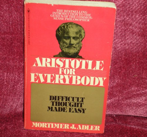 9780553208955: Aristotle for Everybody: Difficult Thought Made Easy