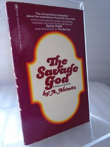 9780553209068: Savage God: A Study of Suicide