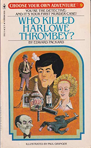 9780553209129: Who Killed Harlowe Thrombey (Choose Your Own Adventure, 9)