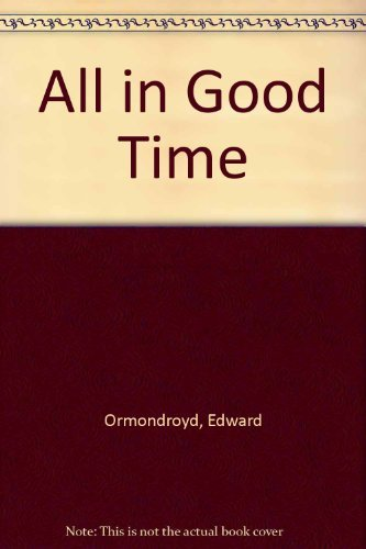 9780553209181: All in Good Time