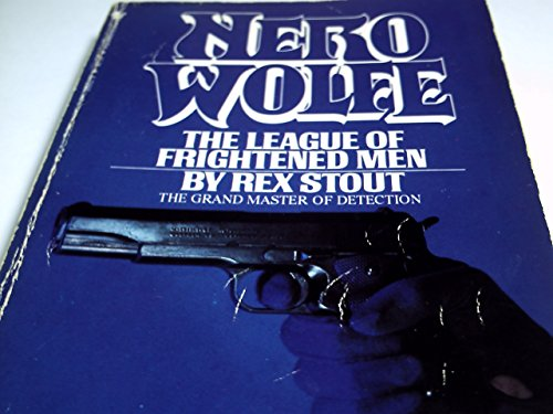 The League of Frightened Men: Rex Stout