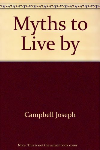 9780553209761: Myths to Live by