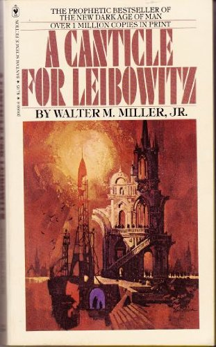 A Canticle for Leibowitz: Miller, Walter M