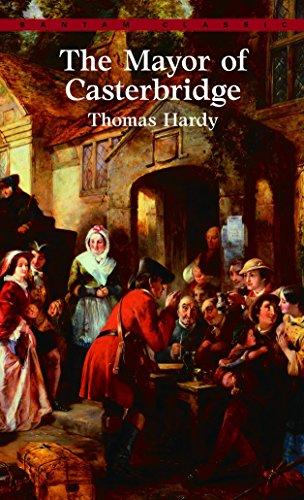 The Mayor of Casterbridge (Bantam Classics): Hardy, Thomas