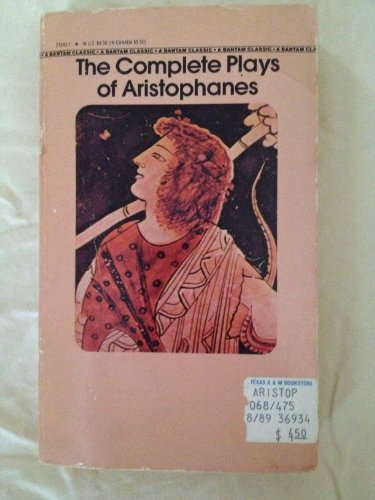 9780553210644: Complete Plays of Aristophanes