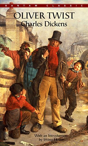 Oliver Twist (Bantam Classics): Charles Dickens