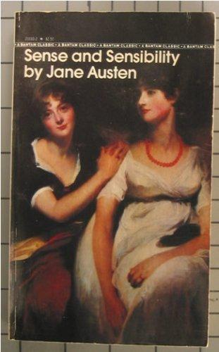 Sense & Sensibility (Bantam Classics): Jane Austen