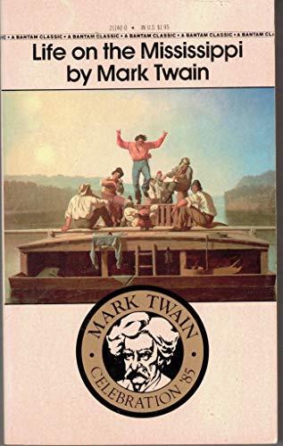 9780553211429: Life on the Mississippi (Bantam Classic)