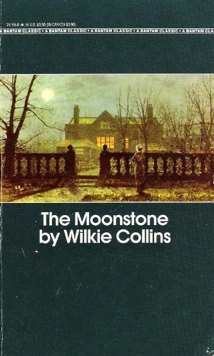 MOONSTONE, THE (Bantam Classic): Wilkie Collins