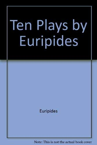 9780553211603: Ten Plays by Euripides