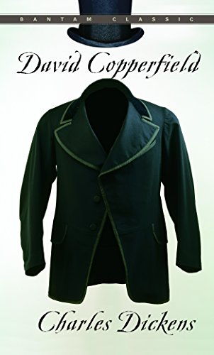David Copperfield (Bantam Classics): Charles Dickens