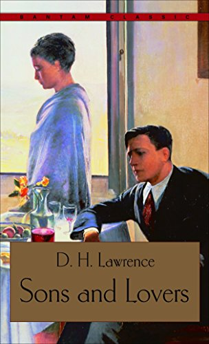 Sons and Lovers (Bantam Classics): Lawrence, D.H.