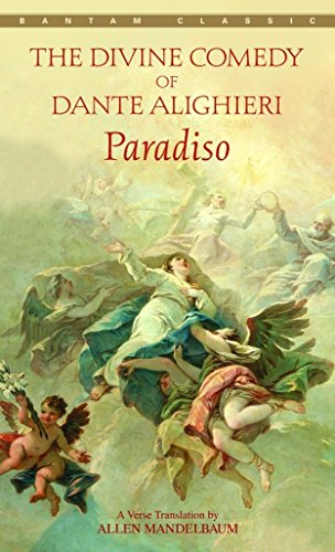 Paradiso (Bantam Classics): Dante Alighieri; Barry