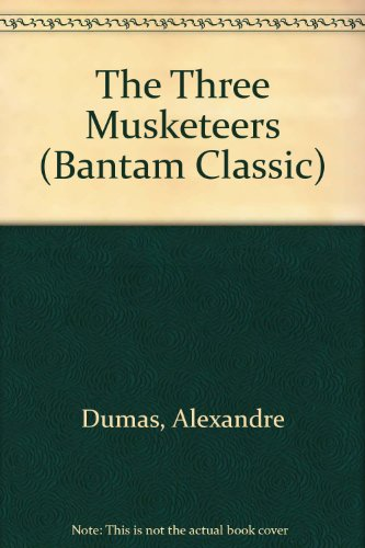 9780553212174: The Three Musketeers (Bantam Classic)
