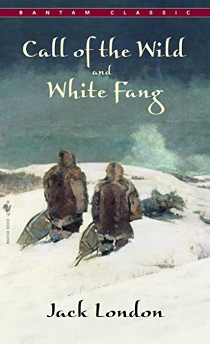 9780553212334: The Call of the Wild and White Fang (Bantam Classics)