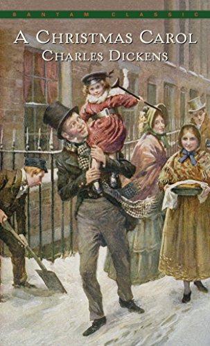 A Christmas Carol (Bantam Classics): Charles Dickens