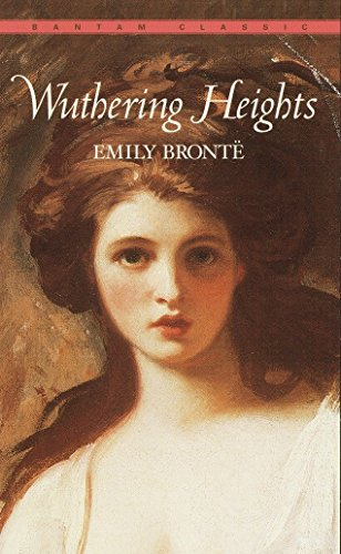 9780553212587: Wuthering Heights (Bantam Classics)