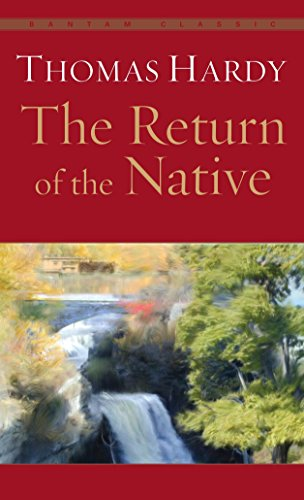 9780553212693: The Return of the Native (Bantam Classic)