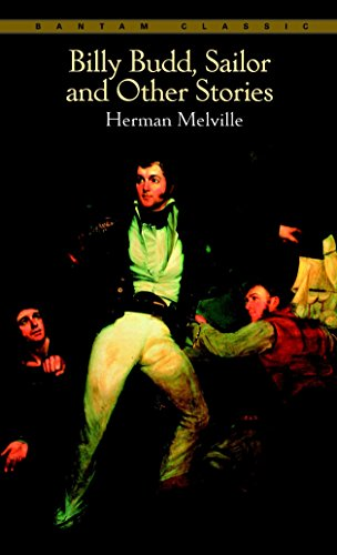 Billy Budd, Sailor, and Other Stories: Herman Melville