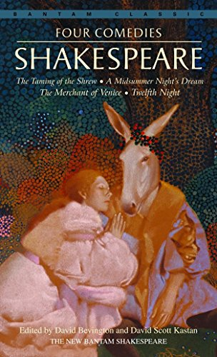 9780553212815: Four Comedies: The Taming of the Shrew, A Midsummer Night's Dream, The Merchant of Venice, Twelfth Night (Bantam Classics)