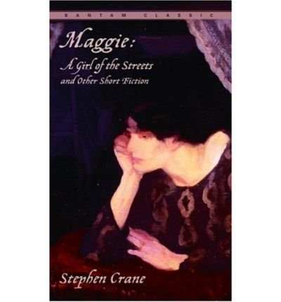 9780553213126: Maggie: A Girl of the Streets