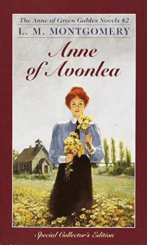 9780553213140: Anne of Avonlea (Anne of Green Gables, Book 2)