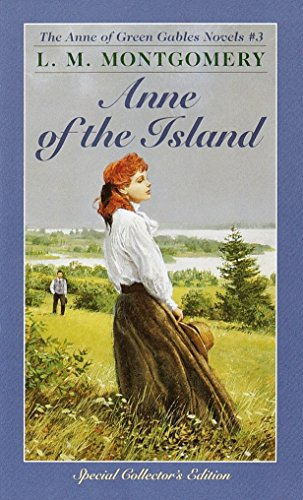 9780553213171: Anne of the Island (Anne of Green Gables, Book 3)