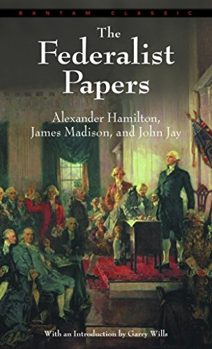 9780553213409: The Federalist Papers