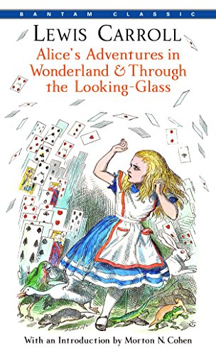 9780553213454: Alice's Adventures in Wonderland and Through the Looking-glass