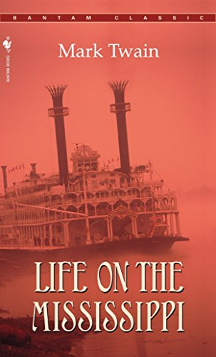 9780553213492: Life on the Mississippi (Bantam Classics)