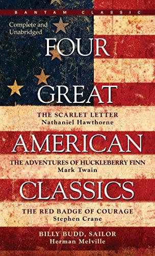 Four Great American Classics : The Scarlet: Hawthorne, Nathaniel; Twain,
