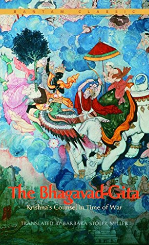 Bhagavad-Gita: Krishnas's Counsel In Time of War