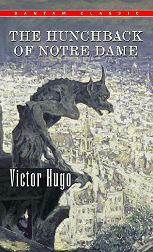 9780553213706: The Hunchback of Notre Dame (Bantam Classics)