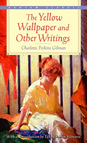 9780553213751: The Yellow Wallpaper and Other Writings (Bantam Classics)
