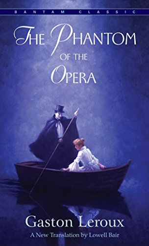 9780553213768: The Phantom of the Opera (A Bantam classic)