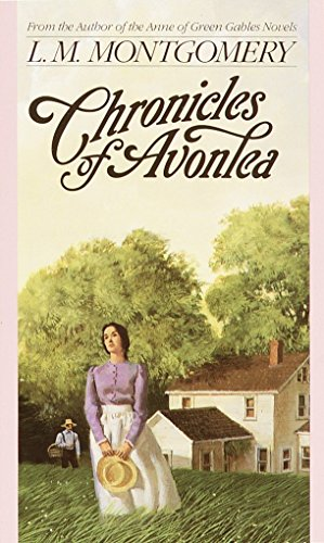 9780553213782: Chronicles of Avonlea (Children's continuous series)