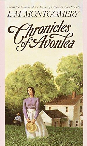 9780553213782: Chronicles of Avonlea (L.M. Montgomery Books)