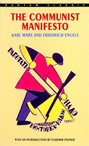 The Communist Manifesto: Karl Marx; Friedrich