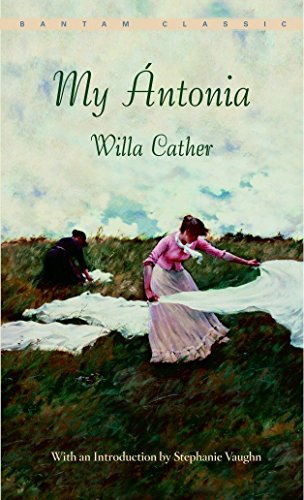 My à ntonia (Bantam Classic): Willa Cather