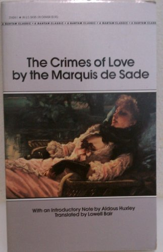 The Crimes of Love (A Bantam Classic) (0553214241) by Marquis De Sade