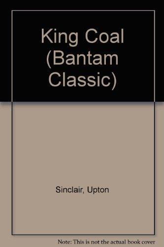 9780553214338: KING COAL (Bantam Classic)