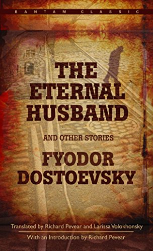 9780553214444: The Eternal Husband and Other Stories