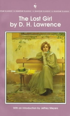 The Lost Girl (Bantam Classic): D.H. Lawrence