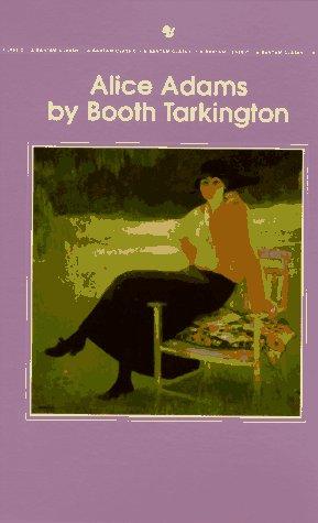 Alice Adams (Bantam Classic): Booth Tarkington