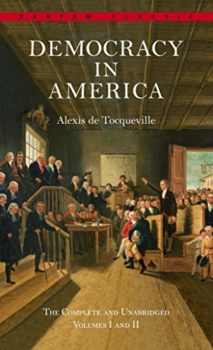 9780553214642: Democracy in America: The Complete and Unabridged Volumes I and II (Bantam Classics)
