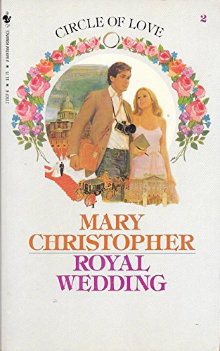 Royal Wedding: Number Two: Christopher, Mary