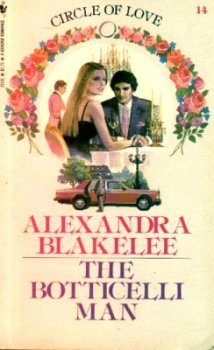 The Botticeilli Man: Blakelee, Alexandra