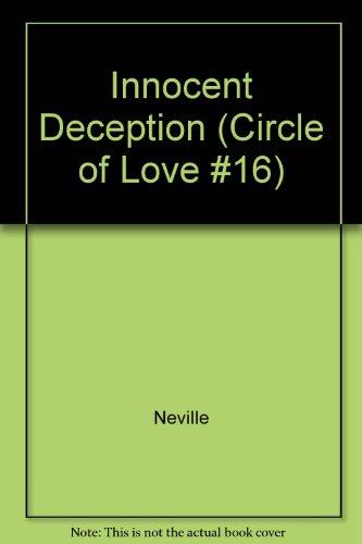9780553215168: Innocent Deception (Circle of Love #16)